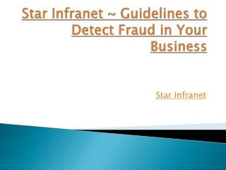 Star Infranet ~ Guidelines to Detect Fraud in Your Business