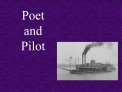 Poet and Pilot