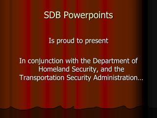 SDB Powerpoints