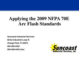 Applying the 2009 NFPA 70E Arc Flash Standards
