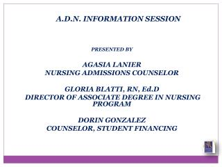 A.D.N. INFORMATION SESSION