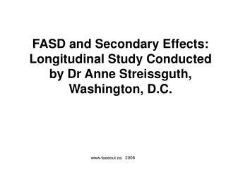FASD and Secondary Effects: Longitudinal Study Conducted by Dr ...