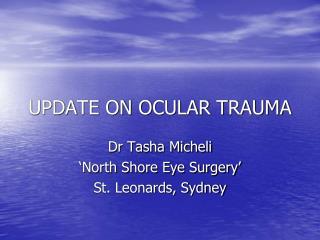 UPDATE ON OCULAR TRAUMA