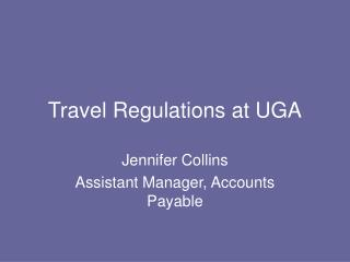 Travel Regulations at UGA