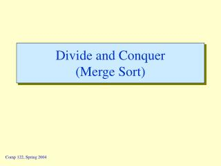 Divide and Conquer Merge Sort