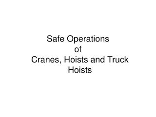 Safe Operations of