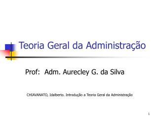Teoria Geral da Administra
