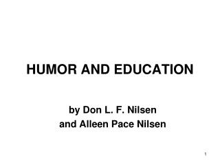HUMOR AND EDUCATION