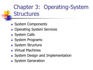 Chapter 3: Operating-System Structures