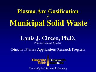 Plasma Arc Gasification of
