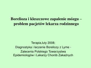 Borelioza i kleszczowe zapalenie m