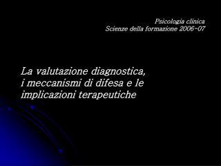 Diagnosi psicodinamica - Scienze della Formazione