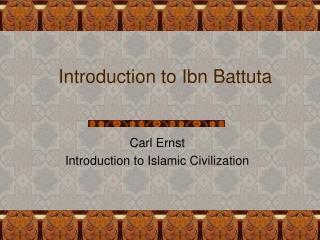 Introduction to Ibn Battuta