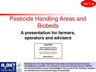 Pesticide Handling Areas and Biobeds