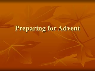 Preparing for Advent