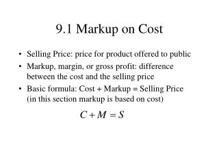 9.1 Markup on Cost