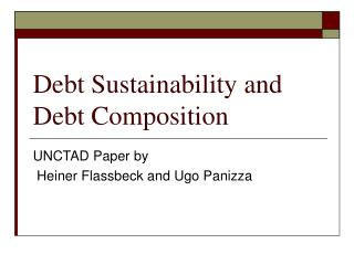 Debt Sustainability and Debt Composition