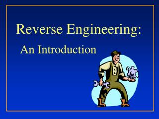 Reverse Engineering: