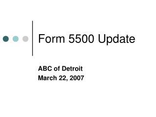 Form 5500 Update