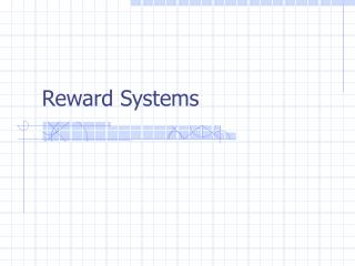 Reward Systems