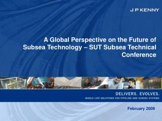 A Global Perspective on the Future of Subsea Technology
