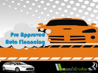 Getting Approved For Preapproved Auto Loan