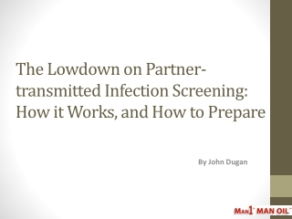 The Lowdown on Partner-transmitted Infection Screening