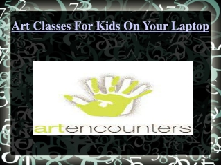 Art Classes For Kids On Your Laptop