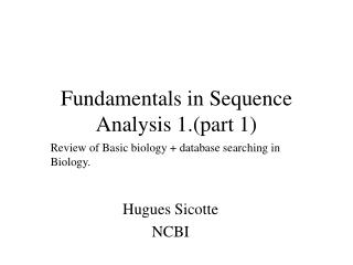 Fundamentals in Sequence Analysis 1.part 1