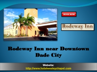 Rodeway Inn near Downtown Dade City