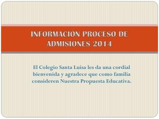 Proceso de Admisiones 2014