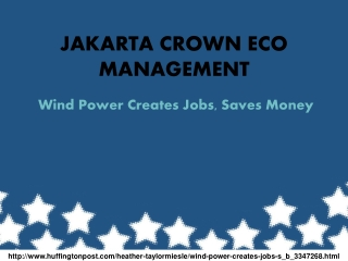 Jakarta Crown Eco Management:  Wind Power Creates Jobs, Save