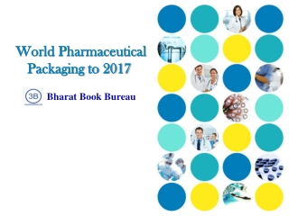World Pharmaceutical Packaging to 2017