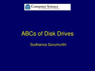 ABCs of Disk Drives