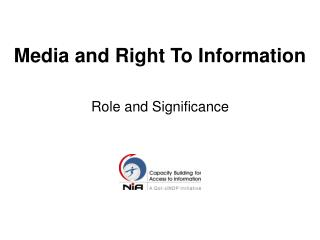 MEDIA AND RTI