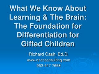 What We Know About Learning  The Brain: The Foundation for ...