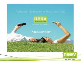 Node.js @ Neev