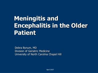 Meningitis and Encephalitis in the Older Patient