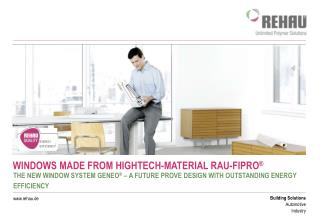 WINDOWS MADE FROM HIGHTECH-MATERIAL RAU-FIPRO