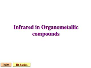 Infrared in Organometallic compounds