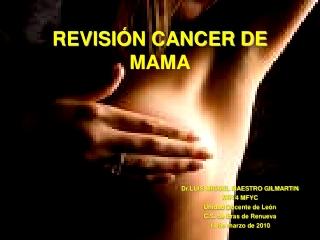 Revisión Cáncer de  mama