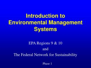 Introduction to Environmental Management Systems