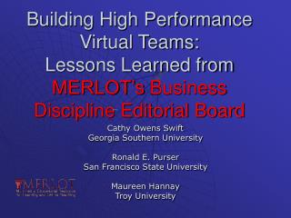 Building High Performance  Virtual Teams:  Lessons Learned from MERLOT s Business Discipline Editorial Board