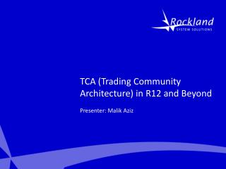 TCA Trading Community Architecture in R12 and Beyond