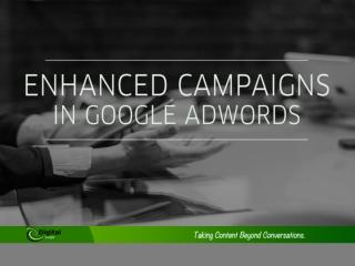 Google Adwords - Enhanced Campaigns