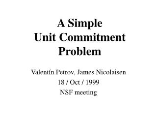 A Simple Unit Commitment Problem