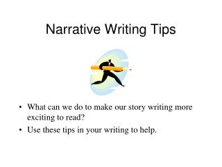 Narrative Writing Tips