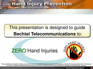 Bechtel Telecommunications Hand Injury Prevention