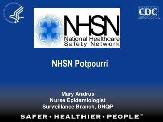 NHSN Potpourri