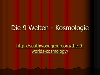 The Southwood Group - The 9 Worlds – Cosmology